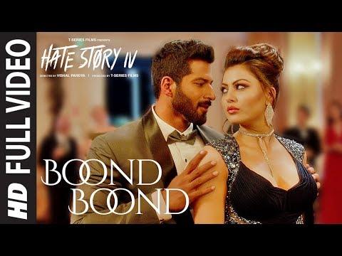 Boond Boond Full Video | Hate Story IV | Urvashi Rautela | Vivan B | Arko | Jubin N | Neeti Mohan