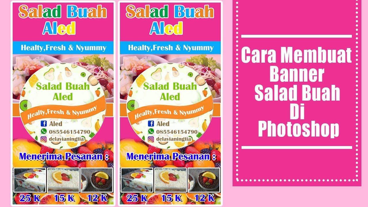 Contoh Banner Salad Buah - contoh desain spanduk