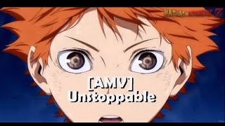 Haikyuu!! - Unstoppable -「AMV」- Mathias Atomico Z