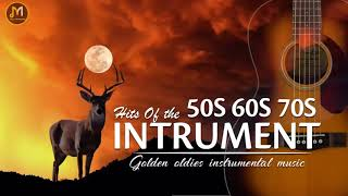 Oldies Instrumental Of The 50s 60s 70s - Old Songs But Goodies