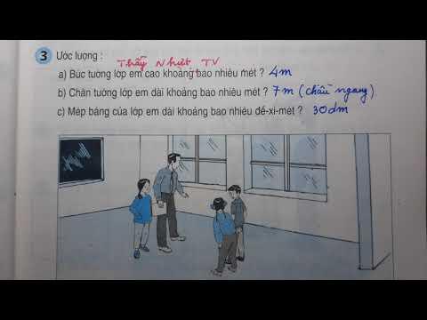 TOÁN LỚP 3 – SGK/ Trang 47 – THỰC HÀNH ĐO ĐỘ DÀI – Thầy Nhựt TV