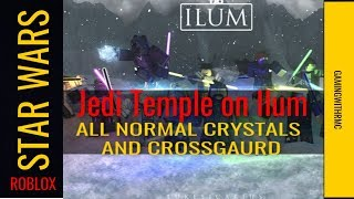 Roblox Star Wars Jedi Temple on Ilum- how to get all normal and easy crystals and Crossguard.