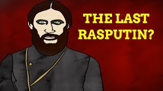 Are There Any Rasputins Left?
