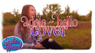 Adele - Hello Official Cover | JuliaOfficial