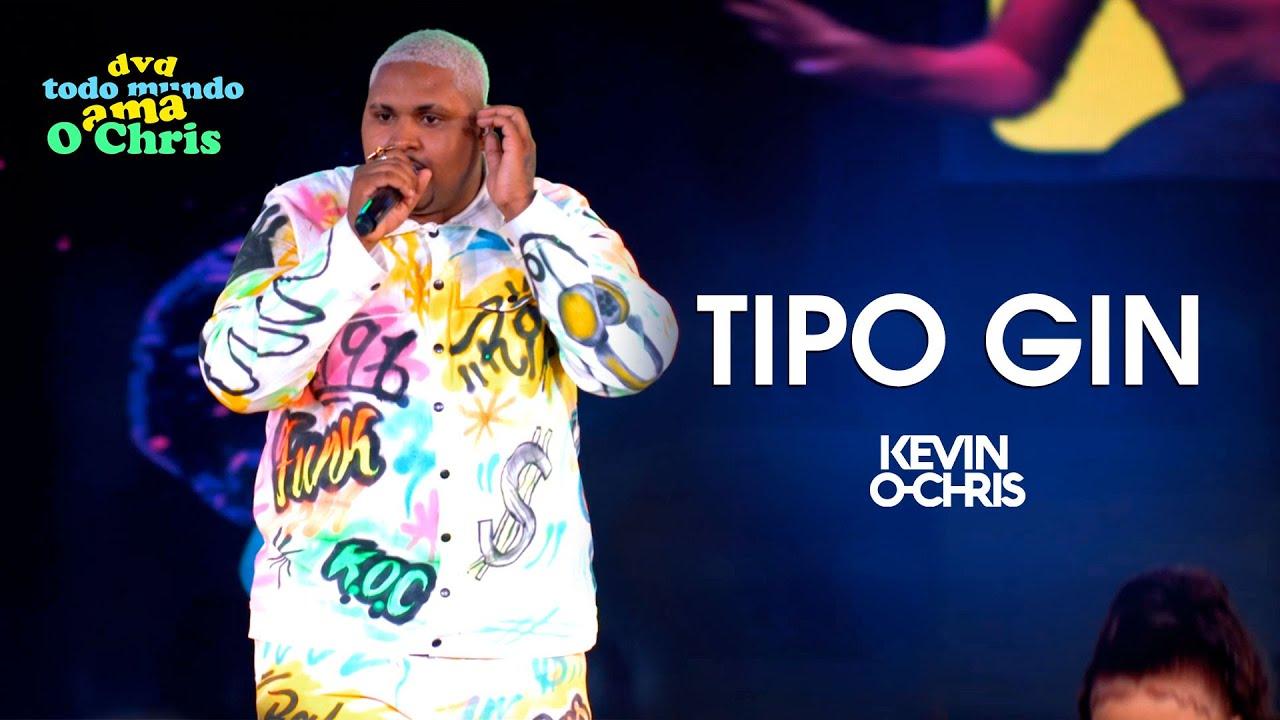 Kevin O Chris - Tipo Gin - E Ela Tá Movimentando (Vídeo Oficial - DVD Todo Mundo Ama O Chris)