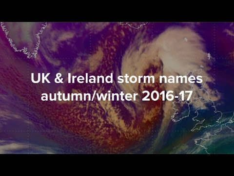 UK and Ireland storm names for autumn/winter 2016-17