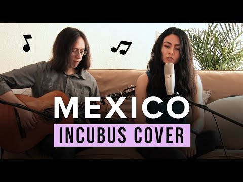 Acoustic Cover - Incubus - Mexico Feat. Diaorva