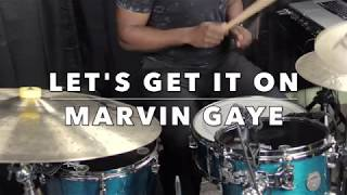 Let's Get It On by Marvin Gaye (Drum Cover)