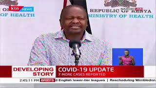 CS Mutahi Kagwe's address on the status of COVID-19 in Kenya | Full