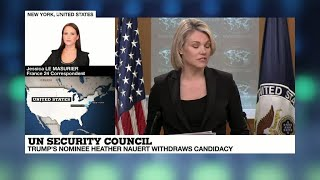 Trump's pick for UN ambassador, Heather Nauert, withdraws from consideration