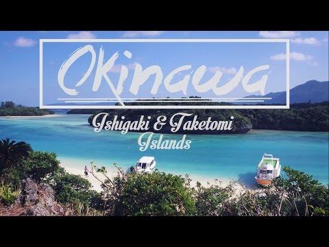 Okinawa trip: Ishigaki & Taketomi Islands - Part I (沖縄 - 石垣島&竹富島トリップ)