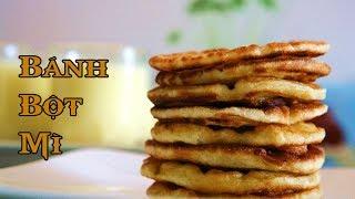 Cách làm bánh bột mì thơm ngon, đơn giản nhất | ẩm thực | mẹo vặt