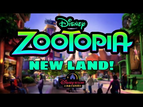 (NEW) Zootopia Themed Land   Shanghai Disneyland