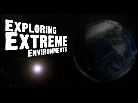 Exploring Extreme Environments