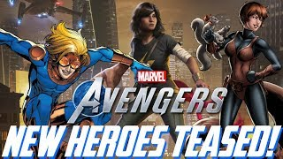 Marvel's Avengers: NEW Heroes Teased!!! D-LIST Characters, EXPANDING Narrative, & More!!!
