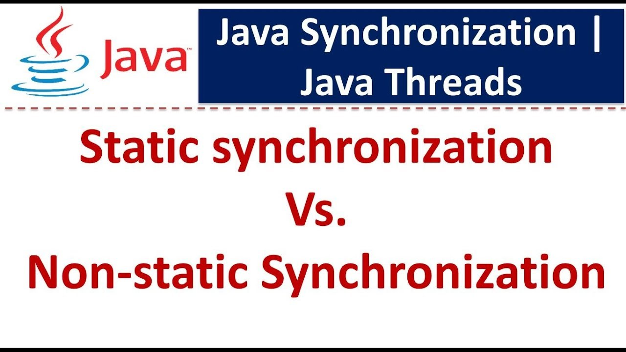 Java tutorial java synchronization static synchronization vs java tutorial java synchronization static synchronization vs non static synchronization baditri Gallery