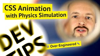 CSS Animation with Physics Simulation 📈 (so much over-engineering ⚙️)