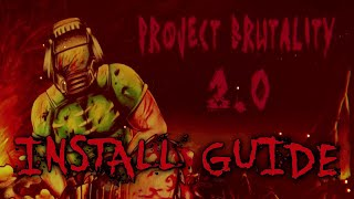 How to Install Project Brutality 2.0 | GZDoom & ZDL