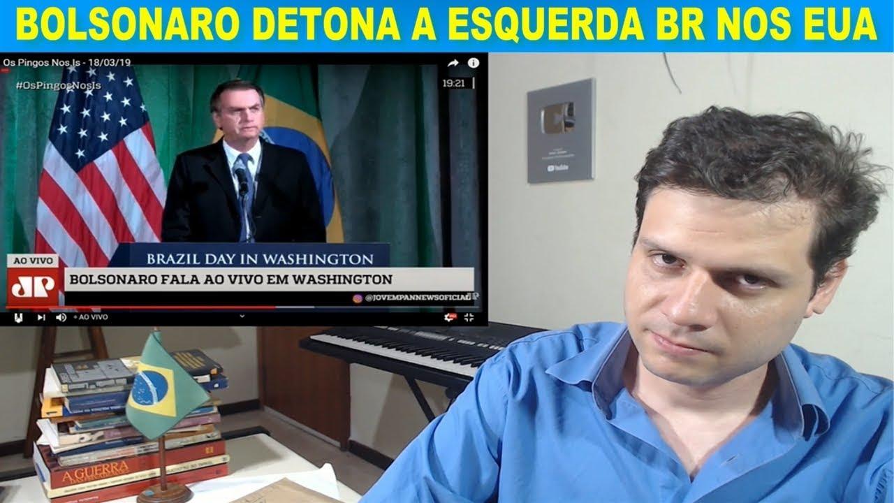 Bolsonaro detona a esquerda brasileira (Lula e Dilma) nos Estados Unidos