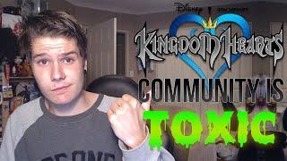 The Kingdom Hearts Community is TOXIC?!