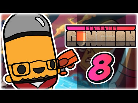 Secret Glitch Floor | Part 8 | Let's Play: Enter the Gungeon