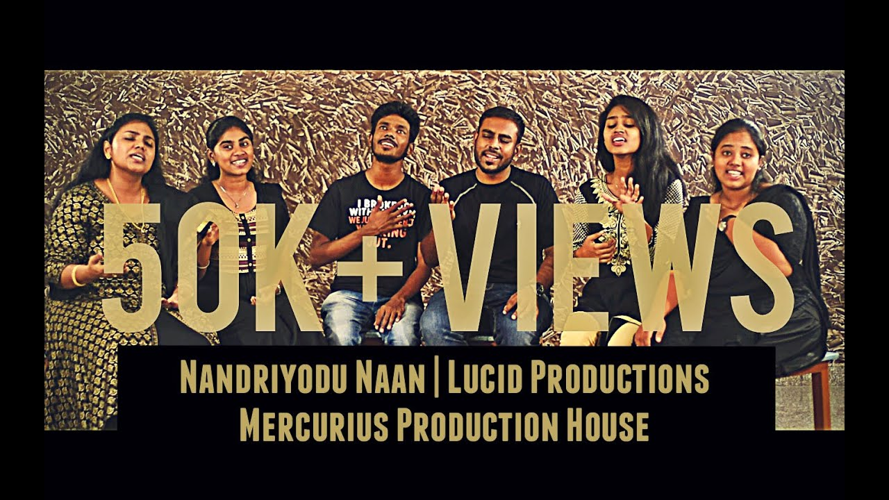 lucid-productions-nandriyodu-naan-cover-mercurius-production-house-lucid-productions-lp