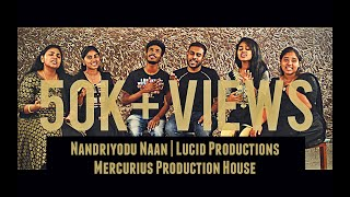 Lucid Productions | Nandriyodu Naan | Cover | Mercurius Production House