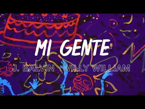 J balvin Willy William - Mi Gente (Steve...