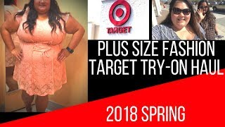 Spring 2018 - Target fashion plus size try on haul