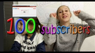 100 subscribers!!! We reached 100 subscribers?!? Thank you, love you.