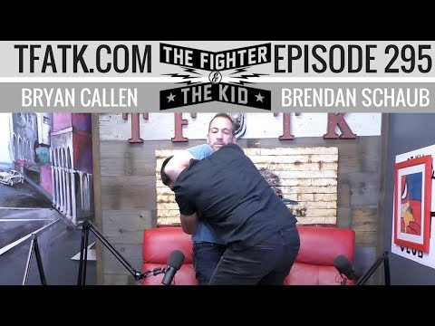 The Fighter and The Kid - Episode 295