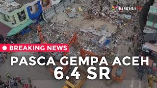Pasca Gempa 6,5 SR Di Aceh