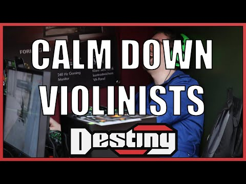 Calm down violinists