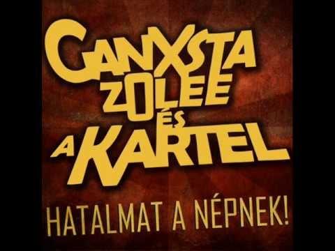 Ganxsta Zolee És A Kartel - Egyenesen a gettóból
