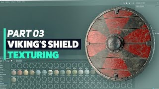 Viking Shield: Part 3 - Texturing in Substance Painter