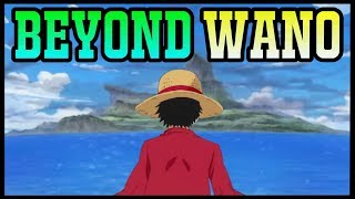 BEYOND WANO: The Final Saga? - One Piece Discussion