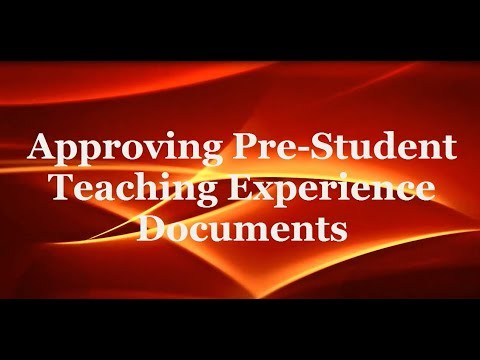 Approving Pre Student Teaching Experience Documents