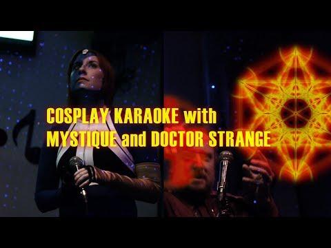 "Mystique & Doctor Strange - ""People Are Strange"" - COSPLAY KARAOKE"