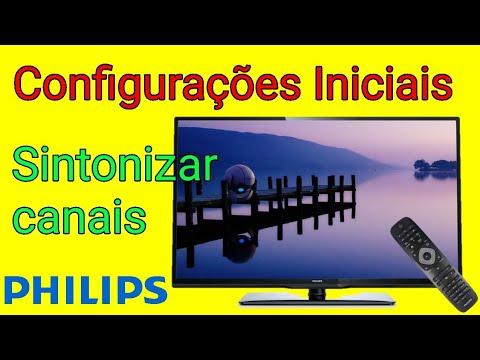 Configurações iniciais e sintonizar os canais na tv led philips