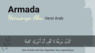 Download Mp3 Harusnya Aku Versi Arab - Armada Covered By Ilyas Al Kayisy