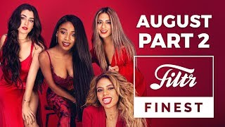 Baixar FILTR FINEST   Top Charts   August 2017   Part 2