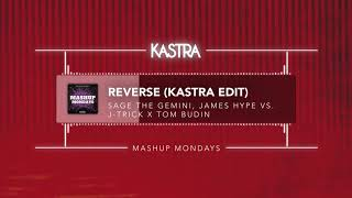 Video Sage The Gemini - Reverse (Kastra Edit) | MASHUP MONDAYS download MP3, 3GP, MP4, WEBM, AVI, FLV Mei 2018
