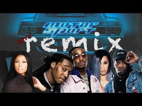 Migos, Nicki Minaj, Cardi B Motor Sport Remix