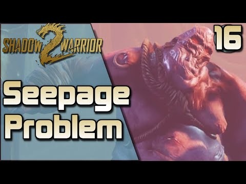 "Shadow Warrior 2 Coop Gameplay (16) - Who Wants Wang Difficulty - ""Seepage Problem"" 