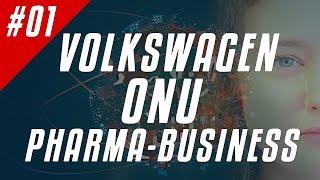 [Fil d'Actu #01] Volkswagen, ONU, Pharma Business : ont-ils tous les droits ?
