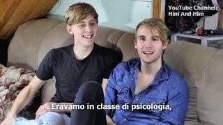 Per Adolescenti Gay - Come Ci Siamo Conosciuti - Bryan e Pascal (SUB-ITA)