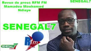 Revue de presse Rfm Wolof du 22 Août 2019 avec Mamadou Mouhamed Ndiaye
