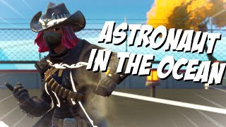 "Fortnite Montage ""Astronaut In The Ocean"" (Masked Wolf)"