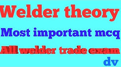 Welder Theory PART --6 // most important welder trade mcq // gas welding chapter in Hindi