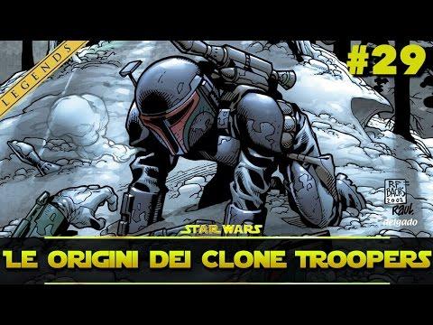 """Star Wars Universe - Ep. 29: """"Le Origini dei Clone Troopers"""""""